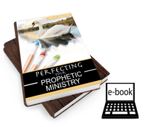 Perfecting Prophetic Ministry